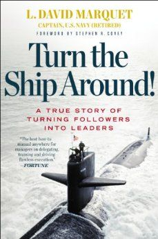 Ross picked up Turn the Ship Around!: A True Story of Turning Followers into Leaders