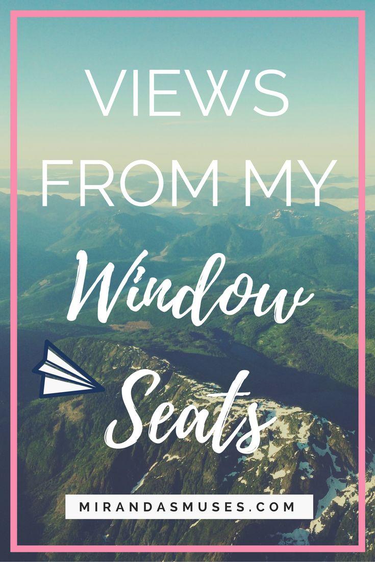 Views From My Window Seats Around the World