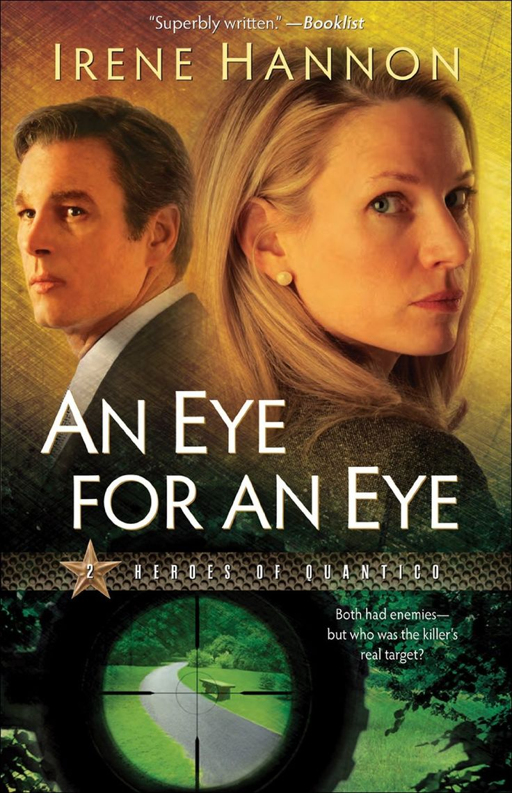 An Eye for an Eye (Heroes of Quantico #2) by Irene Hannon. After he accidentally shoots a teenager at a tense standoff, FBI Hostage Rescue Team member Mark Sanders is sent to St. Louis to work as a field agent and get his bearings while the bad press starts to settle.