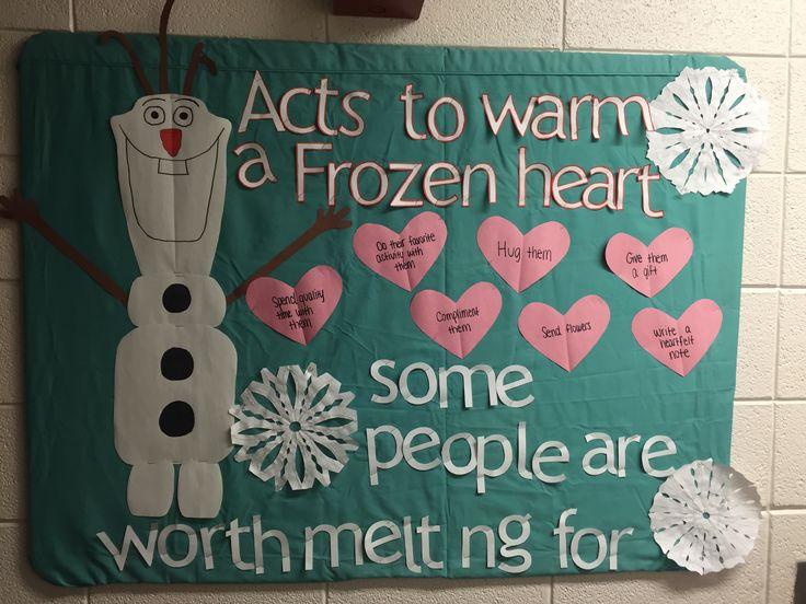 """Acts to warm a Frozen heart"" Frozen, Olaf, Disney Themed Bulletin Board  8th Floor, Reid Hall University of Arkansas 2015"