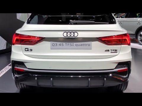 2020 Audi Q3 45 Tfsi Quattro Debut At Frankfurt Motor Show 2019 In Depth Video Walk Around 2020 High Performance Cars High Performance Cars Audi Q3 Audi