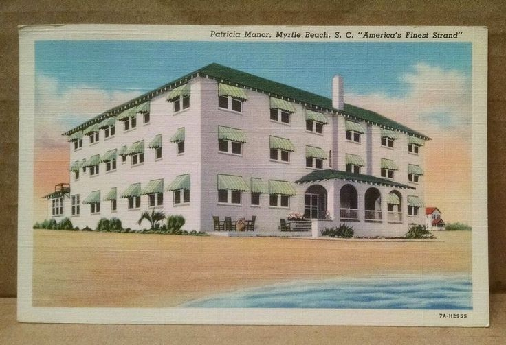 VINTAGE POSTCARD PATRICIA MANOR MYRTLE BEACH SOUTH CAROLINA SC  | eBay