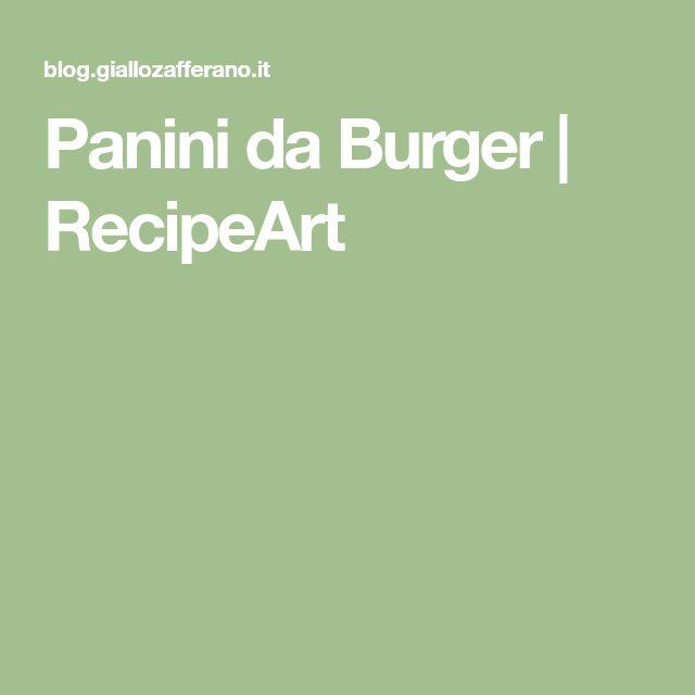 Panini da Burger | RecipeArt