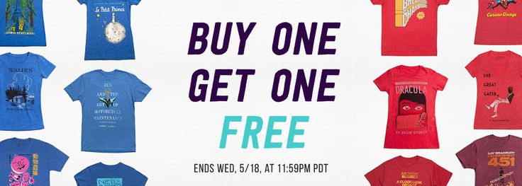 Through Wednesday, 5/18/16 only, snag one tee and get one free (along with other BOGO deals in the Book Riot Store!)