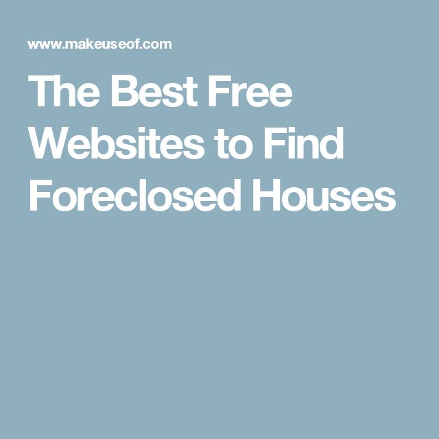 The Best Free Websites to Find Foreclosed Houses