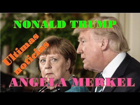 ULTIMAS NOTICIAS EEUU Y ALEMANIA MARZO 19 2017 hoy ,DONALD  TRUMP Y ANGELA MERKEL 2017 hoy MARZO 19 - YouTube