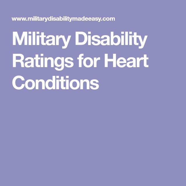 Military Disability Ratings for Heart Conditions