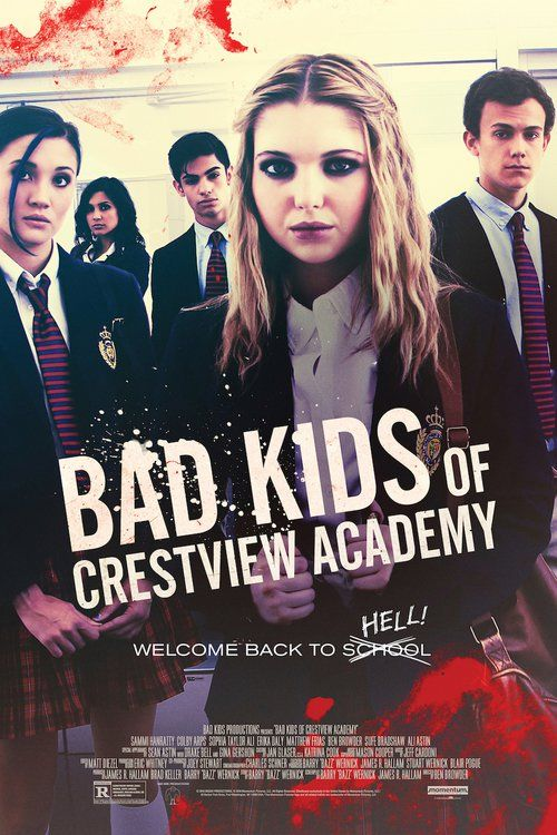 Bad Kids of Crestview Academy (2017) Full Movie Streaming HD