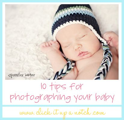 10 Tips for Photographing A Baby