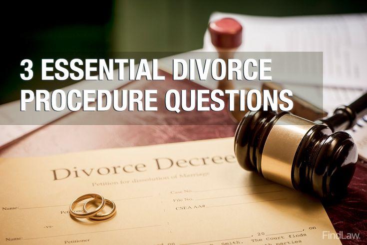 3 essential #divorce procedure questions