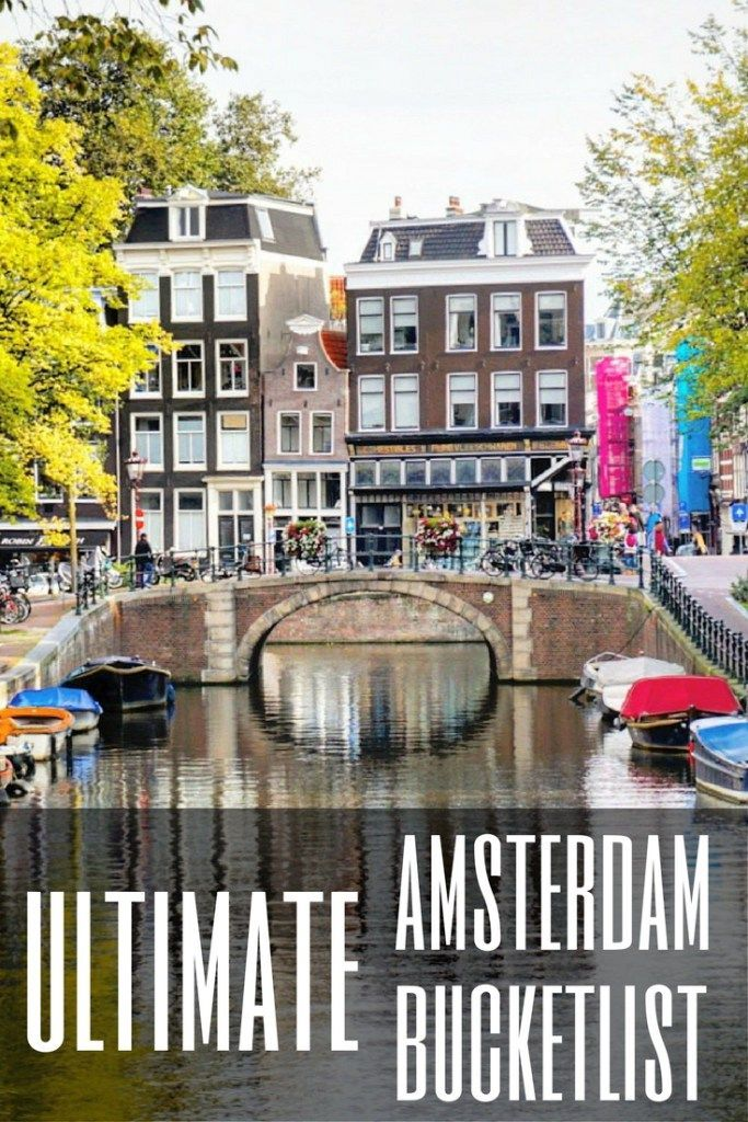 ultimate Amsterdam bucketlist
