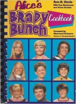 Alice's Brady Bunch Cookbook Spiral-bound – September, 1994 by Ann B. Davis