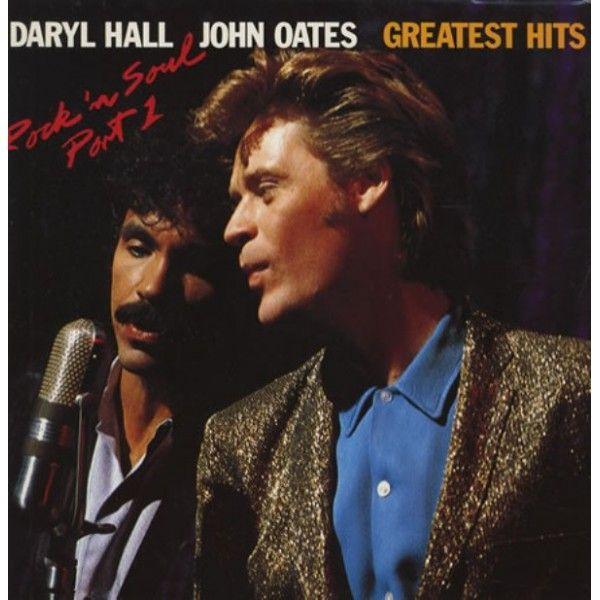 Greatest Hits Rock N Soul Pt 1 Daryl Hall John Oates: Greatest Hits Rock 'N Roll Soul