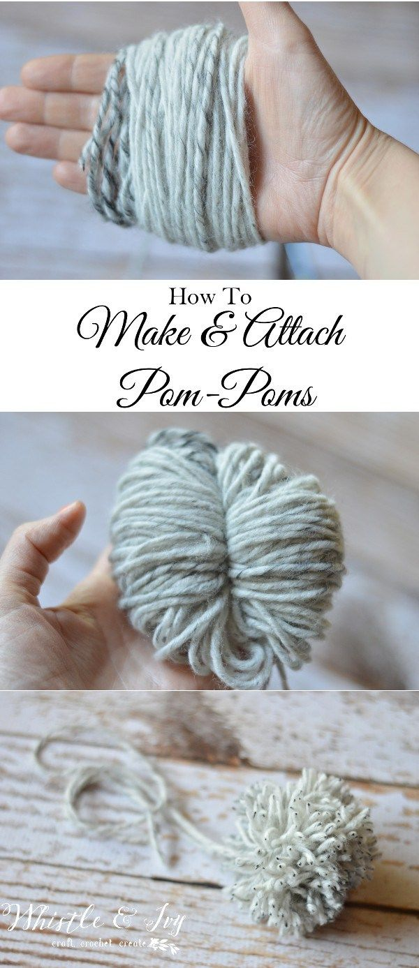 How to Make a Pom-Pom and Attach it - Use this tutorial to quickly and easily make pom-poms and securely attach them to your hats and other items!