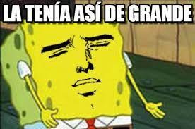Resultado de imagen de memes de bob esponja en español