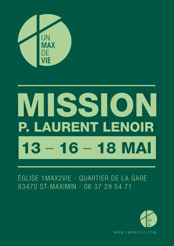Affiche pour la Mission du Pasteur Laurent LENOIR - Eglise 1max2vie > www.1max2vie.com by www.johndesign.net