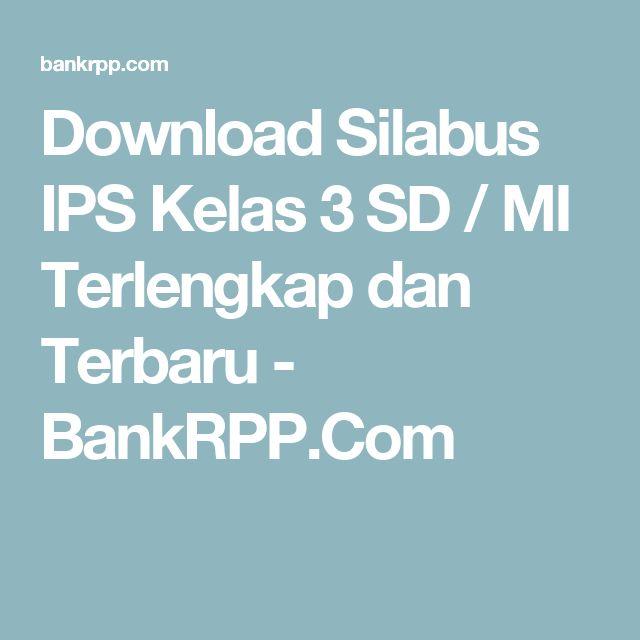 Download Silabus IPS Kelas 3 SD / MI Terlengkap dan Terbaru - BankRPP.Com