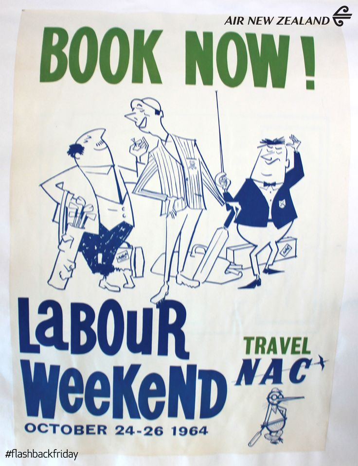 Labour weekend ad from 1964 . #FlashbackFriday