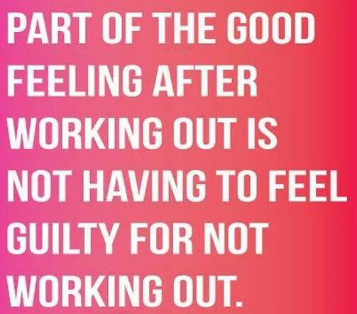 Part Of The Good Feeling After Working Out Is Not Having