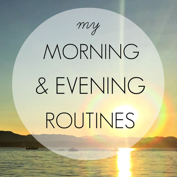 My morning and evening routines help me stay on track with my fitness, meditation practice, sleep and overall wellbeing!