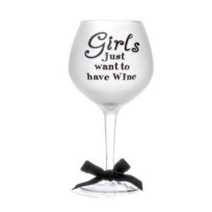 """Girls 20oz Frosted Balloon Wine Glass by Slant. $18.95. Frosted Balloon Wine glassware, with the phrase """"Girls just want to have wine"""". Holds 20 fluid ounces. Packaged in a decorative box."""