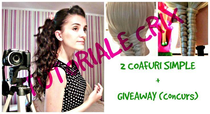 2 Coafuri Simple + Giveaway ( Concurs ) - Tutoriale Crix