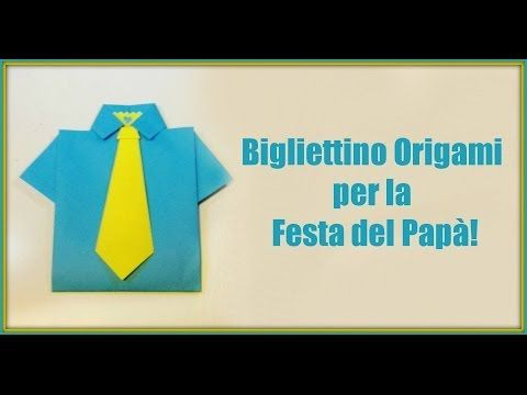 Come fare un Bigliettino Origami per Papà!/How to make an origami card for Father's Day -Arte per Te - YouTube