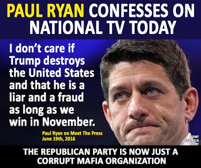 Paul Ryan, Republican mafioso. If this is indeed true, he should be impeached or otherwise removed. Vote these traitors OUT.
