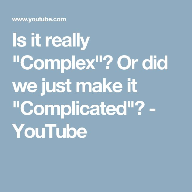 """Is it really """"Complex""""? Or did we just make it """"Complicated""""? Talk by Alan Kay."""