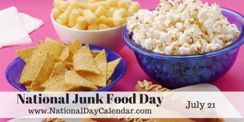 Via @NationalDayCal - July 21, 2015 - NATIONAL JUNK FOOD DAY