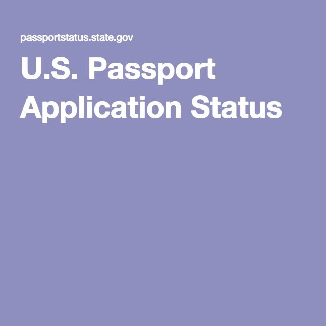 U.S. Passport Application Status