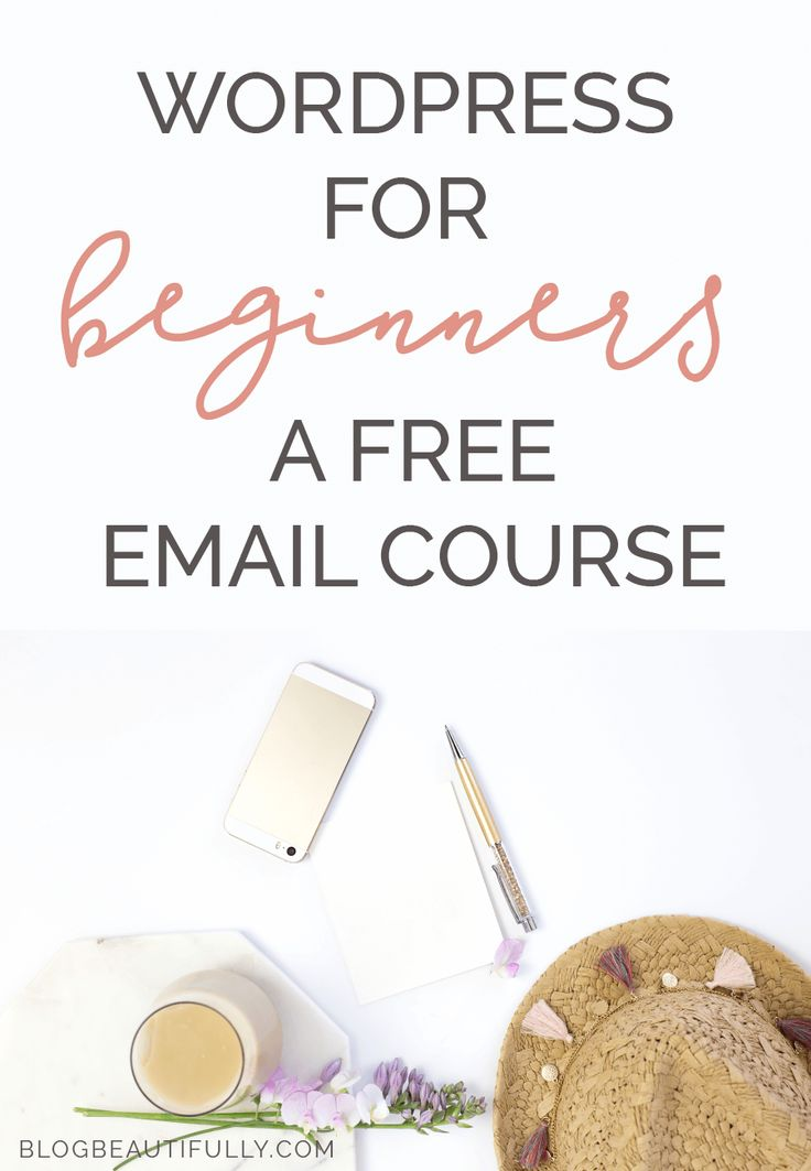 WordPress for Beginners is a free email course for brand new bloggers struggling to set up their self-hosted WordPress sites! Click through to check it out...