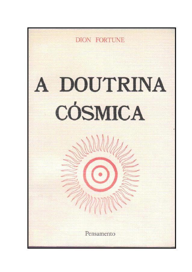 A DOUTRINA CÓSMICA Dion Fortune