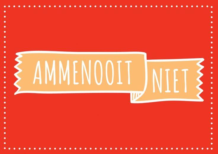 Ammenooitniet. Kaartje byBean. Je shopt 'm hier: http://www.bybean.nl/kaartjeammenooitniet