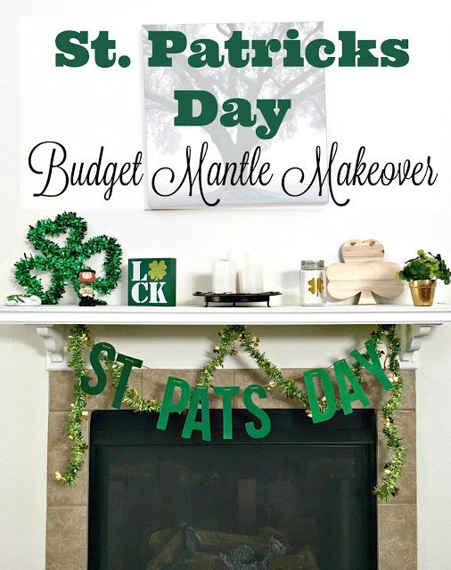 St Patrick's Day Budget Mantle Makeover