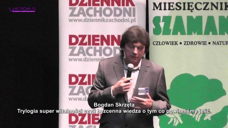 Bogdan Skrzęta czyli bezcenna wiedza o tym, co powinniśmy jeść