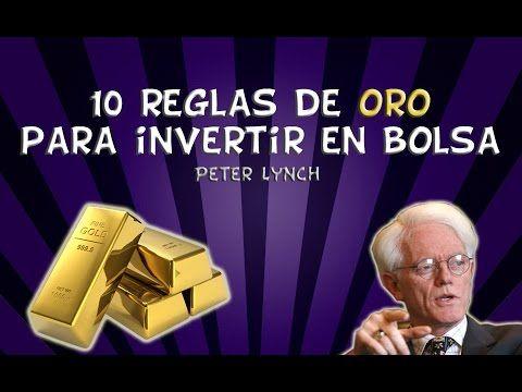 10 reglas de oro para invertir en bolsa (Peter Lynch)
