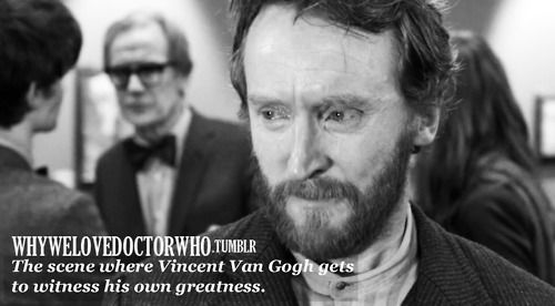 One of my favorite Dr. Who episodes EVER...  Tony Curran was amazing as one of my favorite artists, Van Gogh.: Favorite Episode, Favorite Scene, Timey Wimey, The Artists, Vans Gogh, Doctors Who, Favorite Moments, Dr. Who, Absolutely Favorite