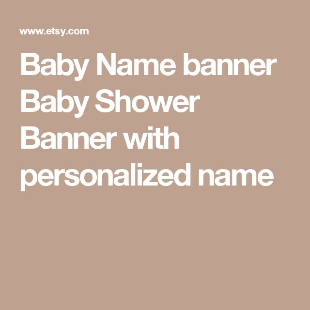 Baby Name banner Baby Shower Banner with personalized name