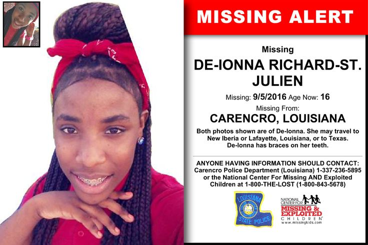DE-IONNA RICHARD-ST. JULIEN, Age Now: 16, Missing: 09/05/2016. Missing From CARENCRO, LA. ANYONE HAVING INFORMATION SHOULD CONTACT: Carencro Police Department (Louisiana) 1-337-236-5895.