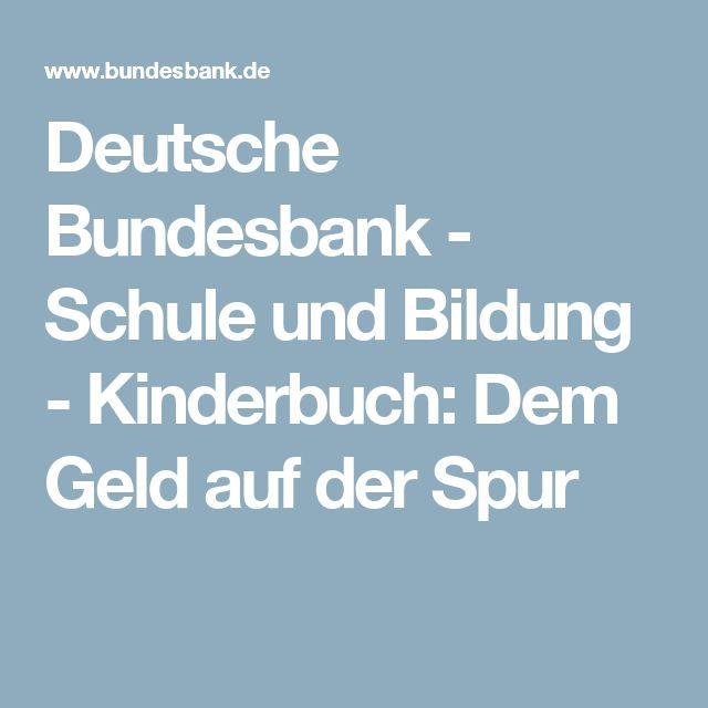 Deutsche Bundesbank Schule und Bildung Kinderbuch Dem