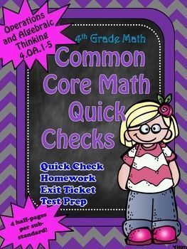 Quick, no-prep common core math checks for 4th grade Operations and Algebraic Thinking!  Included in this unit are short, half-page checks for each sub-standard in Operations and Algebraic Thinking (4.OA.1-5).  These are great to help assess students, giv