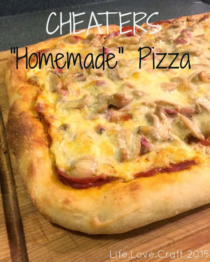"Life.Love.Craft: Cheaters ""Homemade"" Pizza"