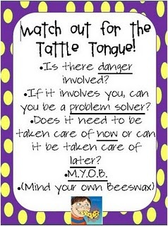 for my kids who love to tattle... and a mom who is sick of the tattling - i've had enough of it! and they are only almost 7 and 5! oy!