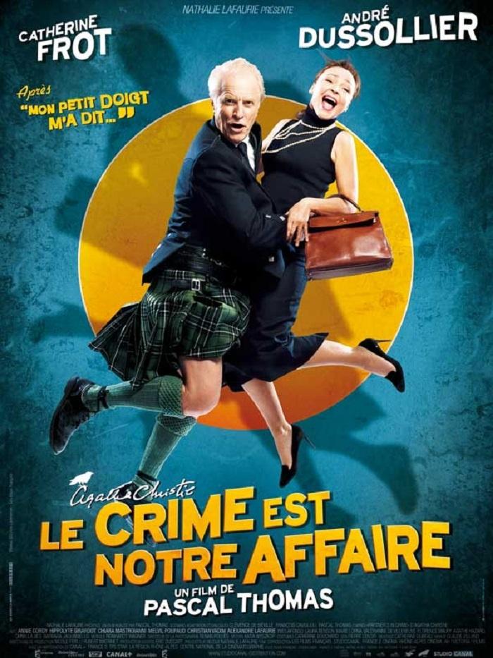 Le crime est notre affaire, de Pascal Thomas.