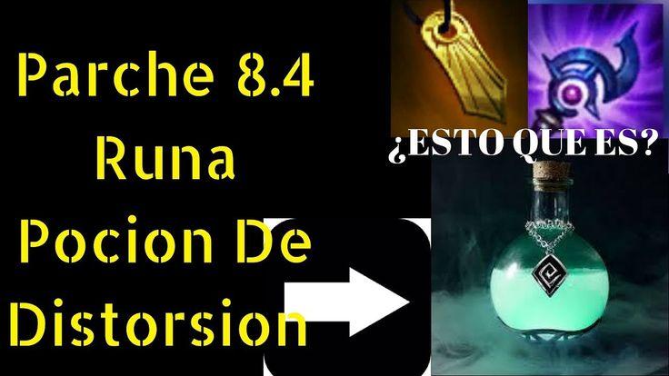 parche 8.4 runa pocion de distorsion y otros cambios a objetos lol league of legends