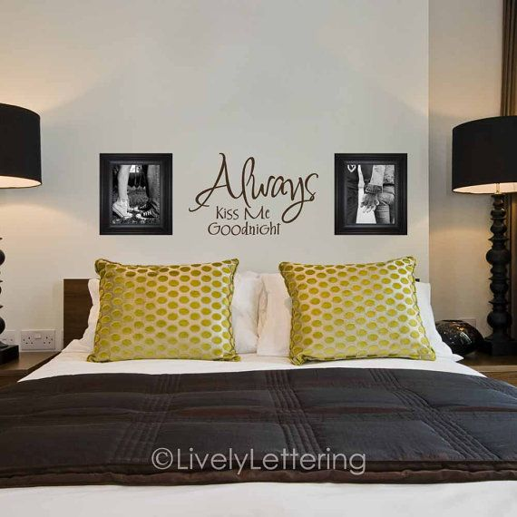 always kiss me goodnight wall decal master bedroom vinyl lettering
