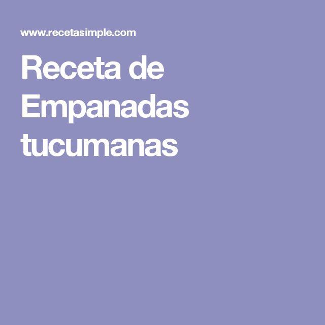 Receta de Empanadas tucumanas