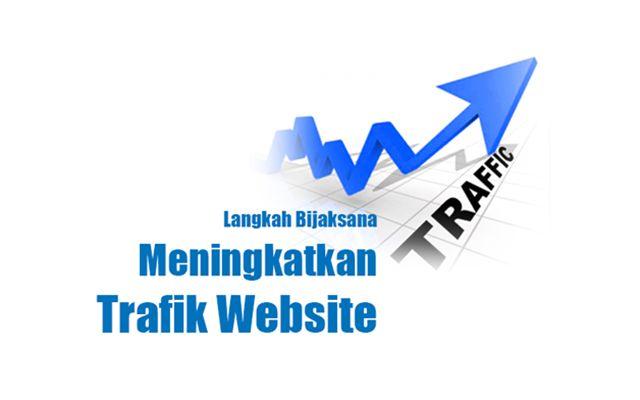 Menguraikan beberapa penjelasan dan cara atau teknik untuk meningkatkan trafik kunjungan ke blog dan website secara terstruktur dan terencana