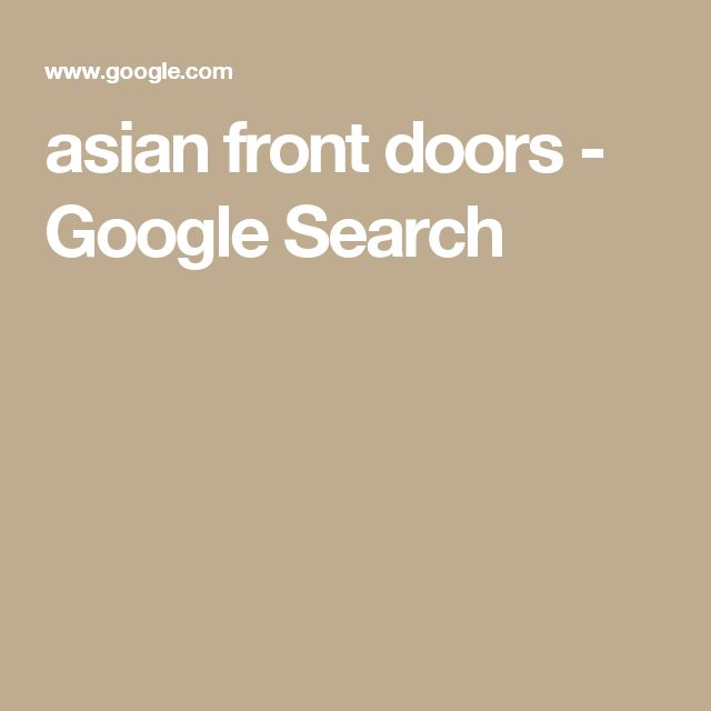 asian front doors - Google Search